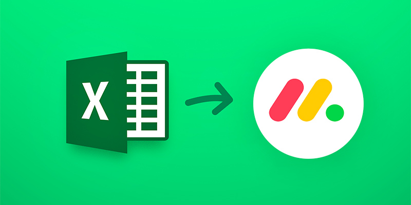 New feature: Import any spreadsheet from Excel | monday com Blog